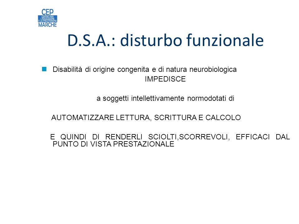 D.S.A.: disturbo funzionale