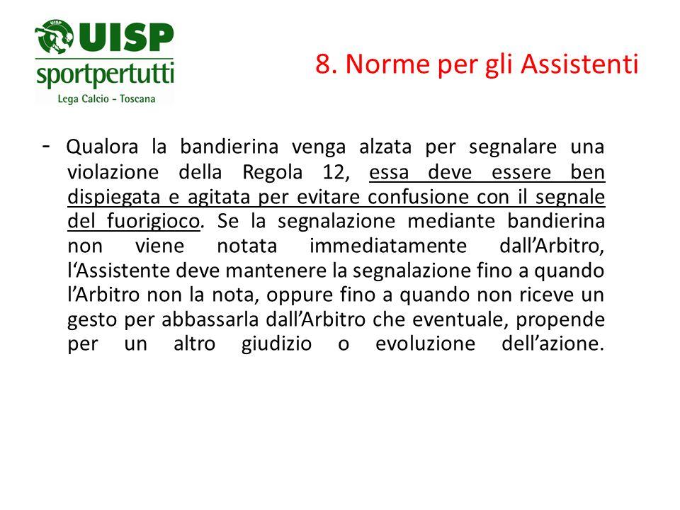 8. Norme per gli Assistenti