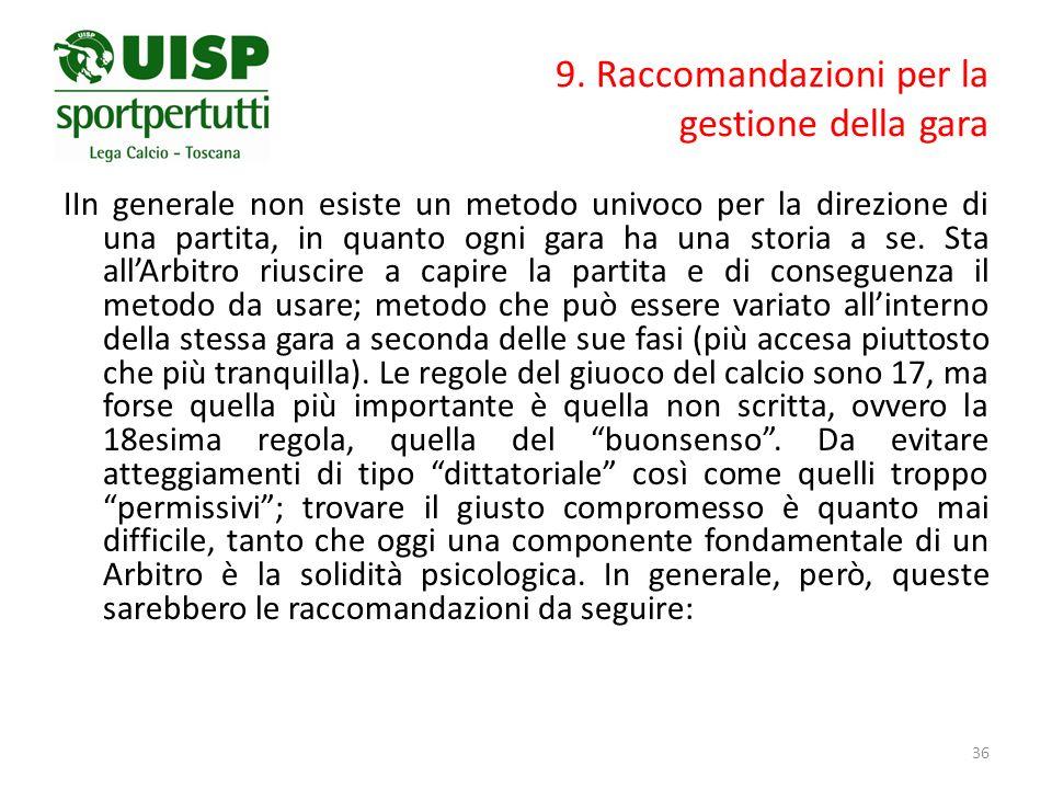 9. Raccomandazioni per la gestione della gara