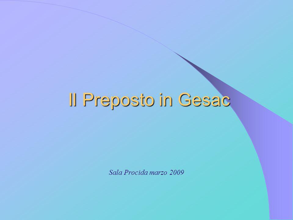 Il Preposto in Gesac Sala Procida marzo 2009