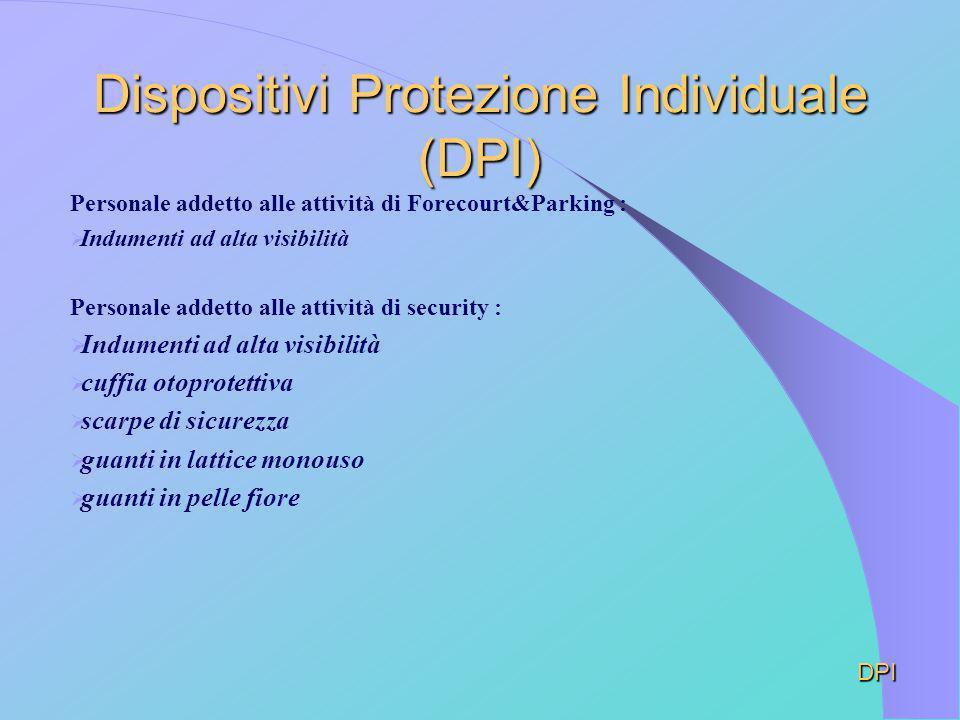 Dispositivi Protezione Individuale (DPI)