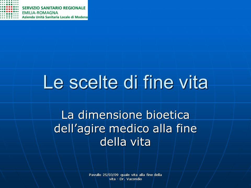 La dimensione bioetica dell'agire medico alla fine della vita