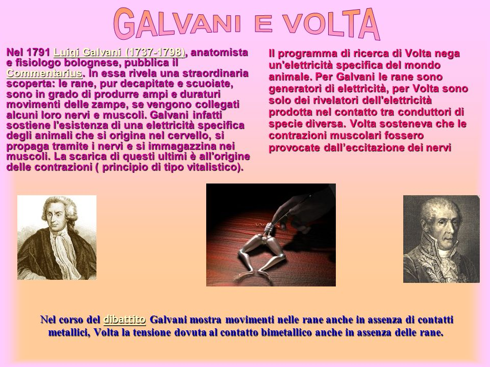 GALVANI E VOLTA