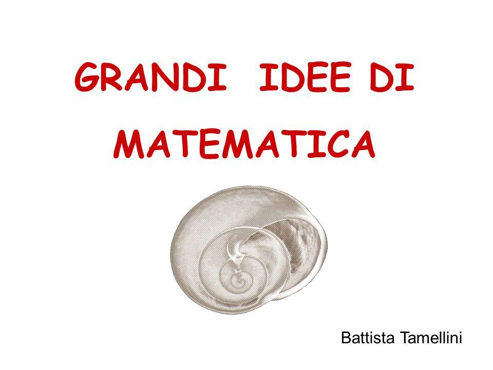 GRANDI IDEE DI MATEMATICA