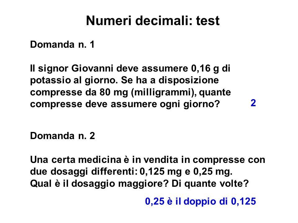 Numeri decimali: test Domanda n. 1