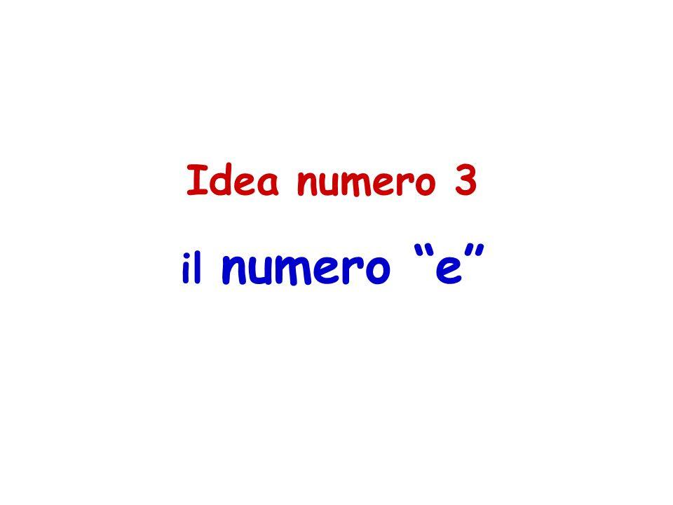 Idea numero 3 il numero e