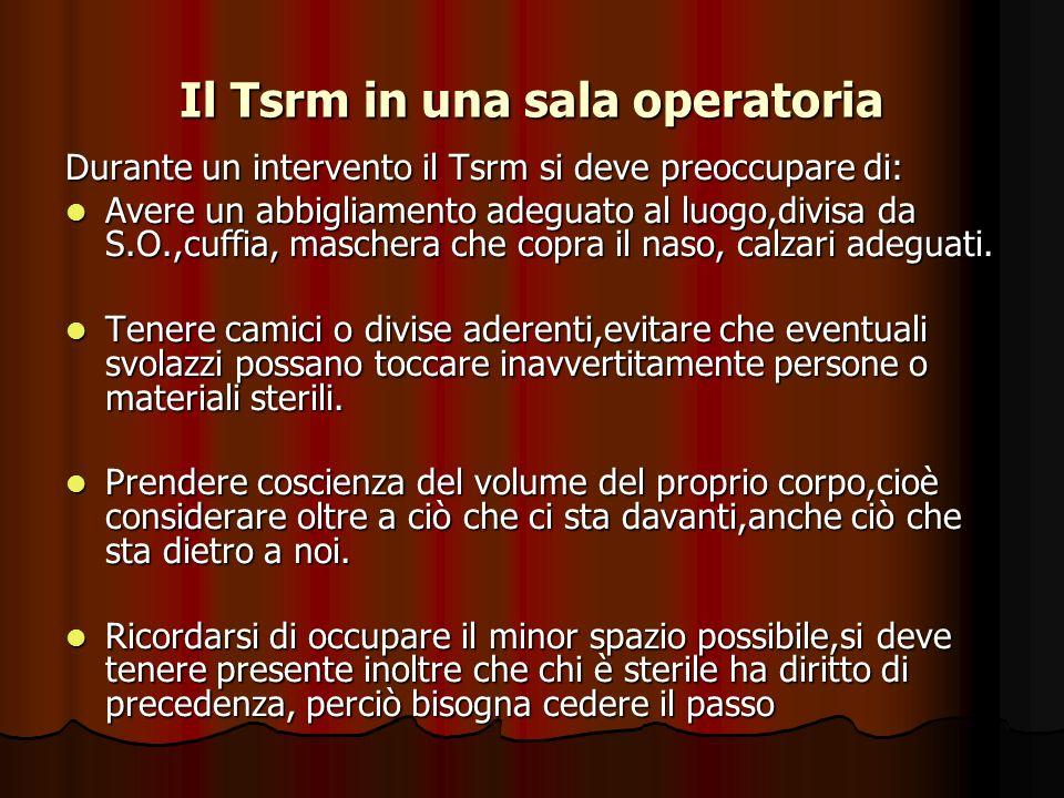 Il Tsrm in una sala operatoria