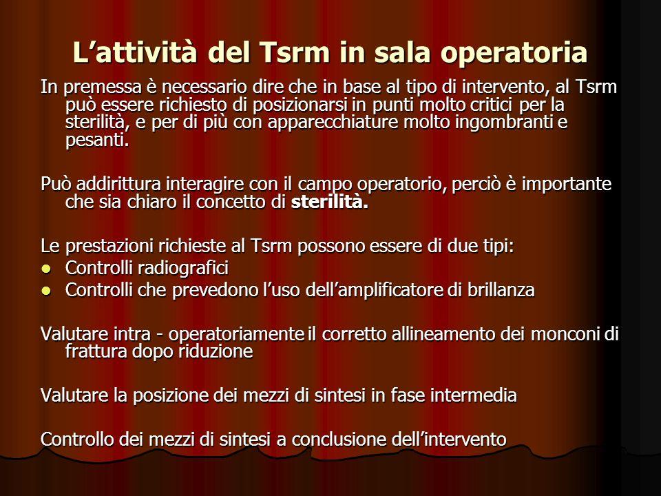 L'attività del Tsrm in sala operatoria