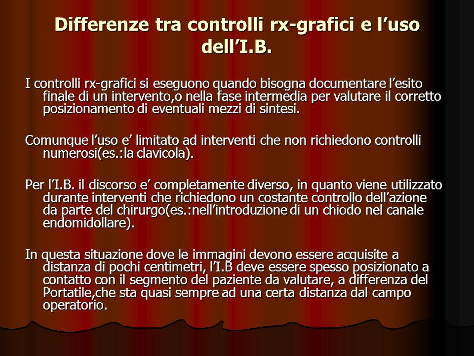 Differenze tra controlli rx-grafici e l'uso dell'I.B.