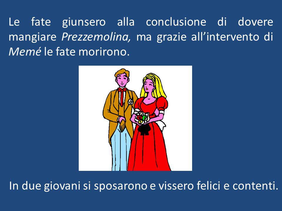 In due giovani si sposarono e vissero felici e contenti.
