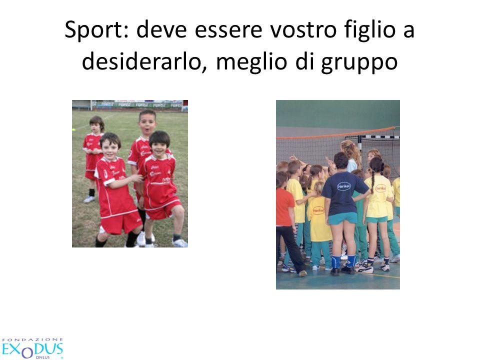 Sport: deve essere vostro figlio a desiderarlo, meglio di gruppo