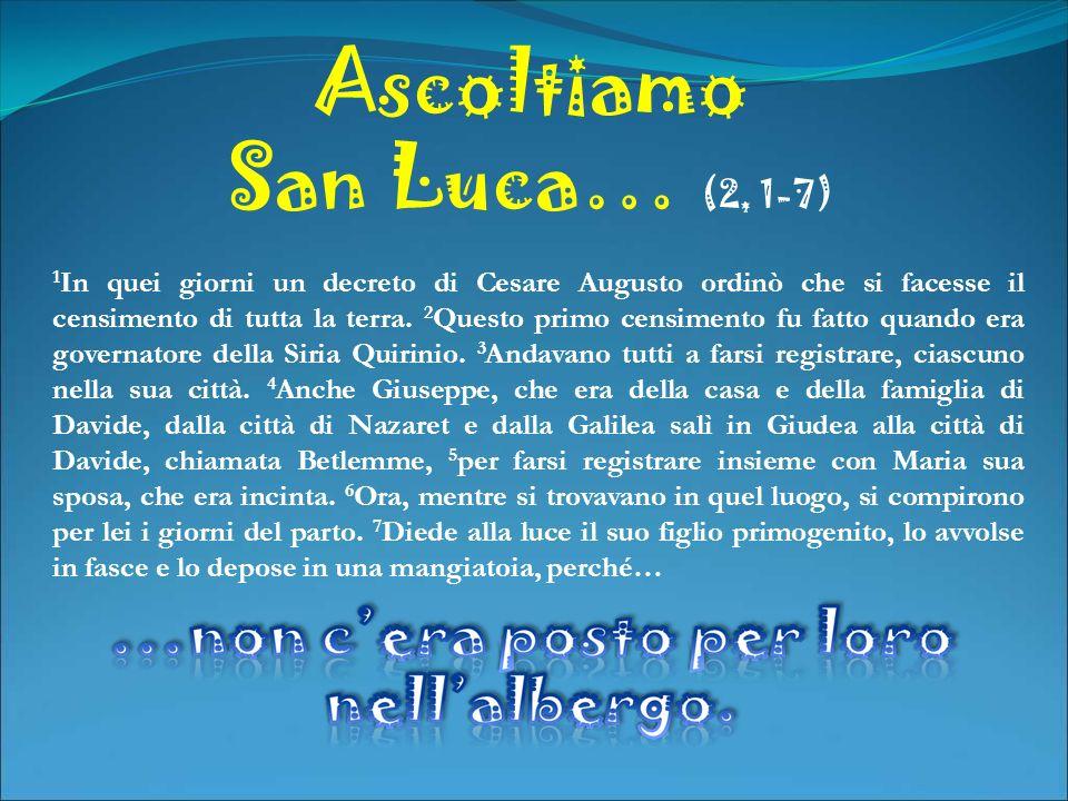 Ascoltiamo San Luca… (2, 1-7)