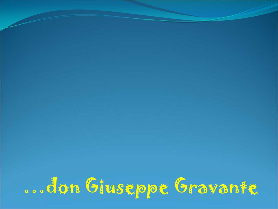 …don Giuseppe Gravante