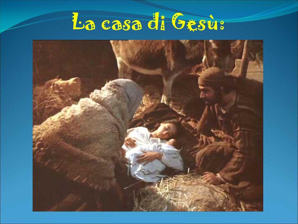La casa di Gesù: