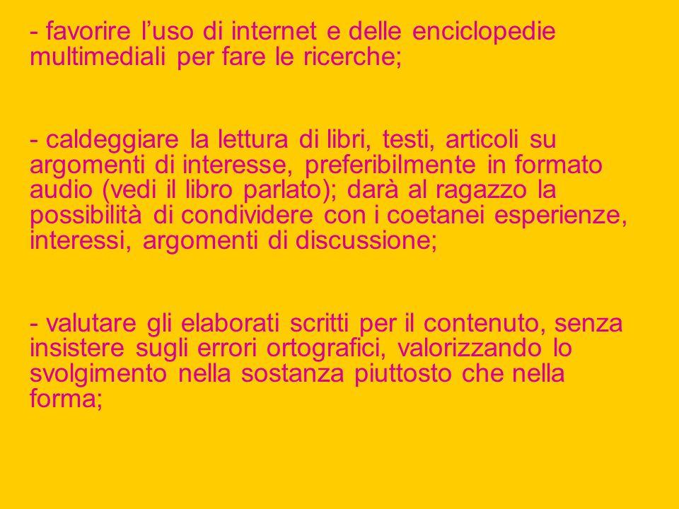 - favorire l'uso di internet e delle enciclopedie multimediali per fare le ricerche;