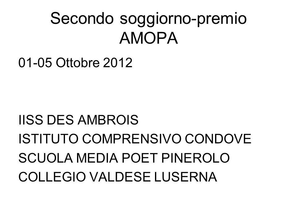 Secondo soggiorno-premio AMOPA