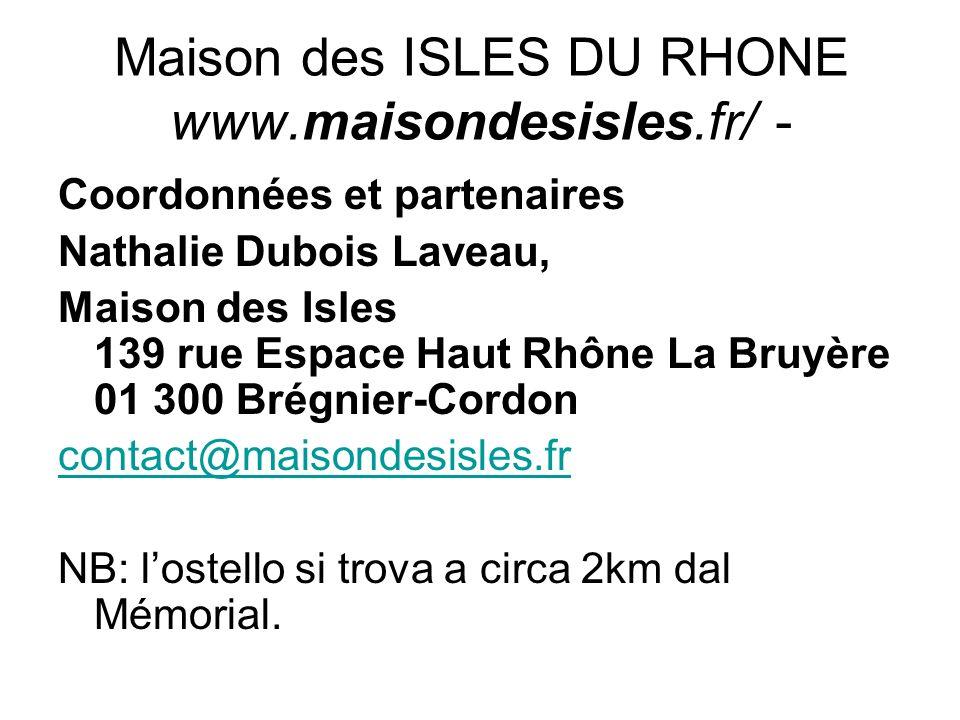 Maison des ISLES DU RHONE www.maisondesisles.fr/ -