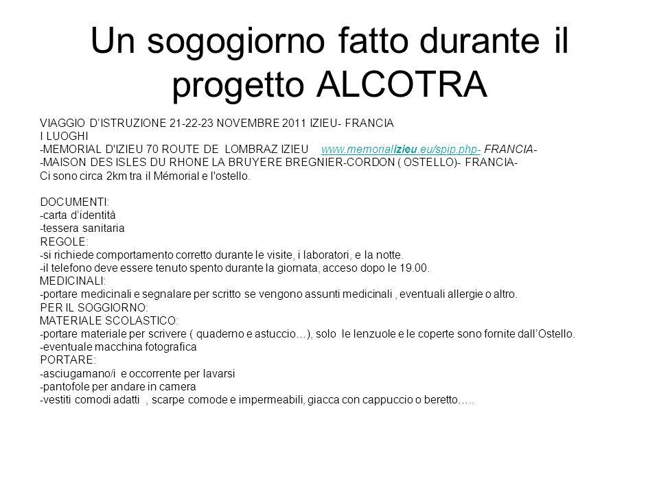 Un sogogiorno fatto durante il progetto ALCOTRA