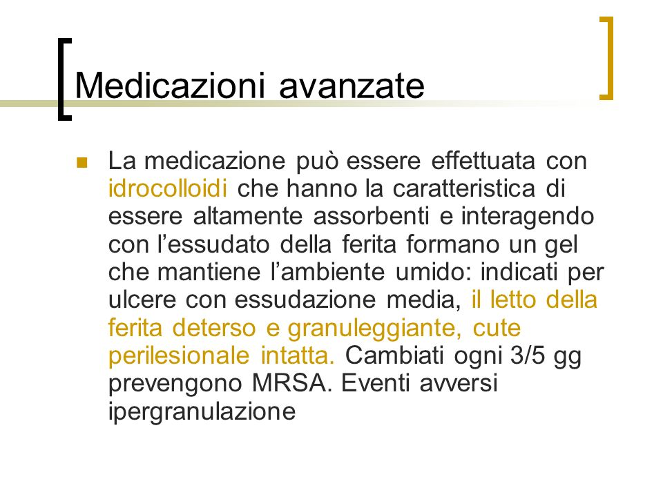 Medicazioni avanzate