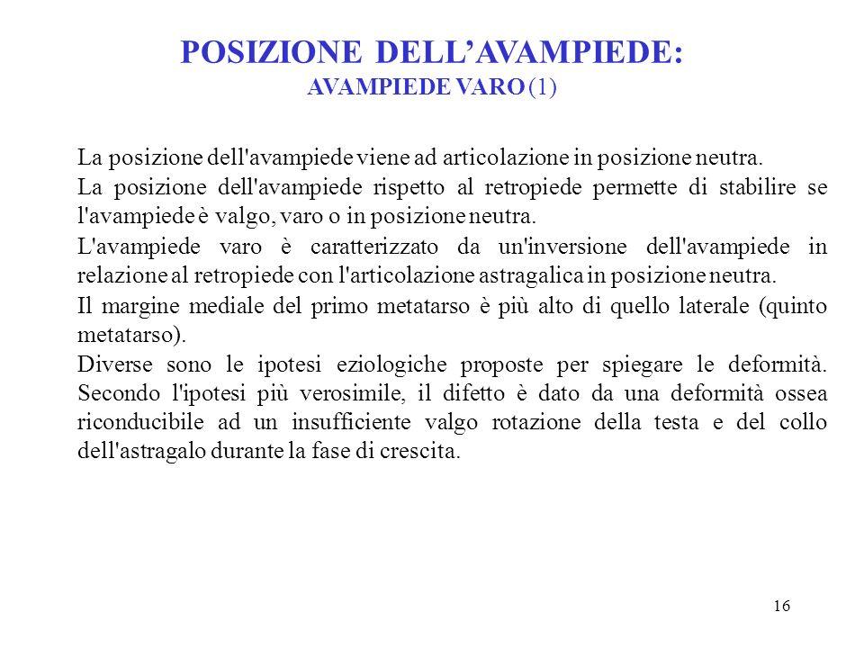 POSIZIONE DELL'AVAMPIEDE: AVAMPIEDE VARO (1)