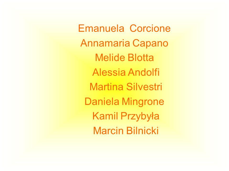 Emanuela CorcioneAnnamaria Capano. Melide Blotta. Alessia Andolfi. Martina Silvestri. Daniela Mingrone.