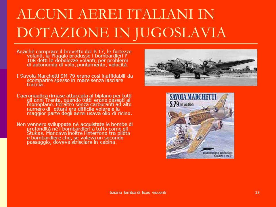 ALCUNI AEREI ITALIANI IN DOTAZIONE IN JUGOSLAVIA
