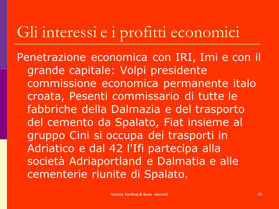 Gli interessi e i profitti economici