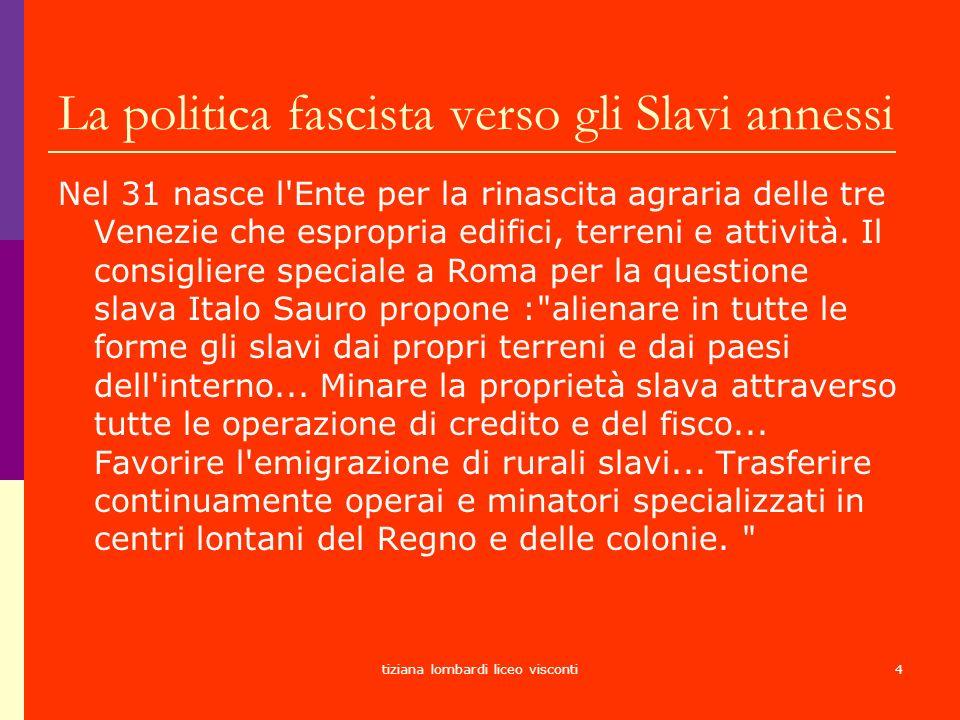 La politica fascista verso gli Slavi annessi