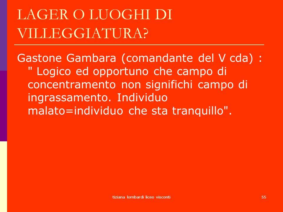 LAGER O LUOGHI DI VILLEGGIATURA