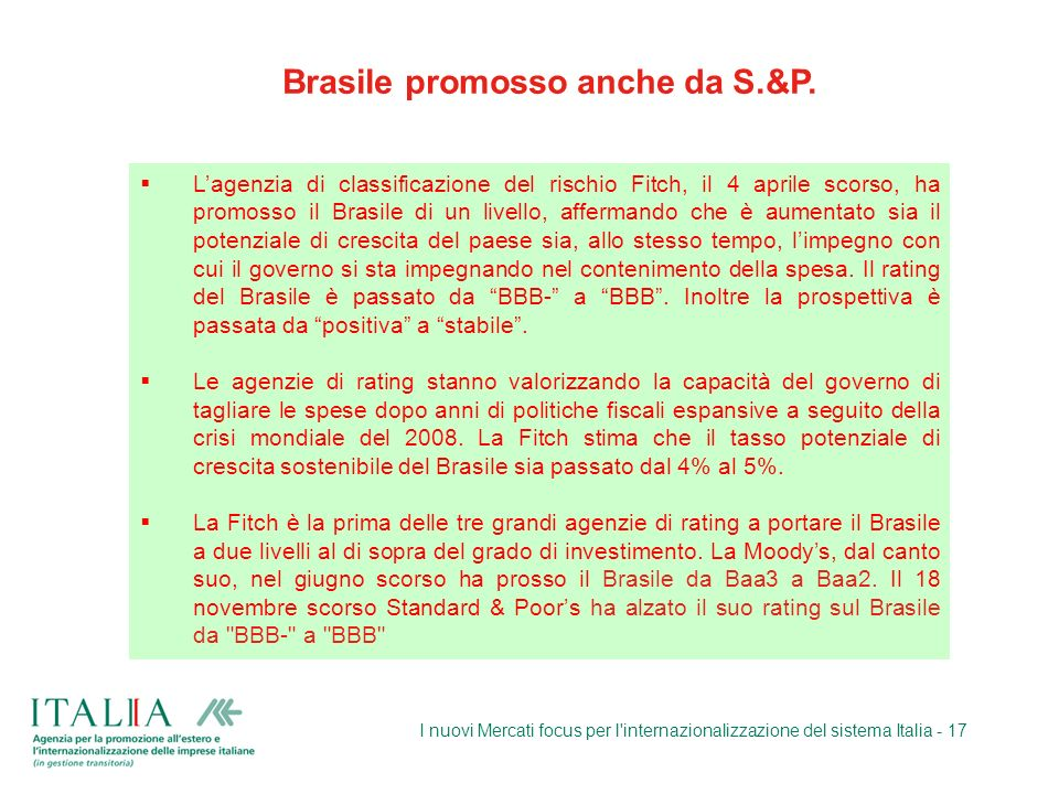 Brasile promosso anche da S.&P.