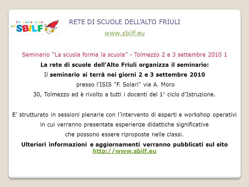 La rete di scuole dell'Alto Friuli organizza il seminario: