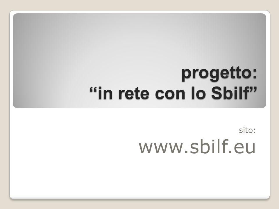 progetto: in rete con lo Sbilf