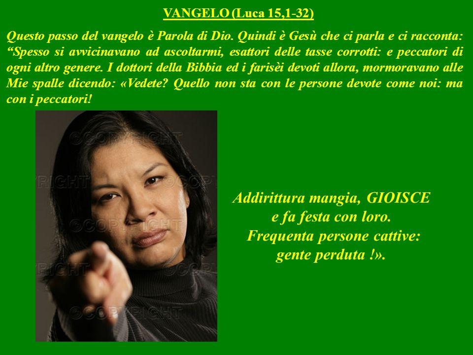 VANGELO (Luca 15,1-32)