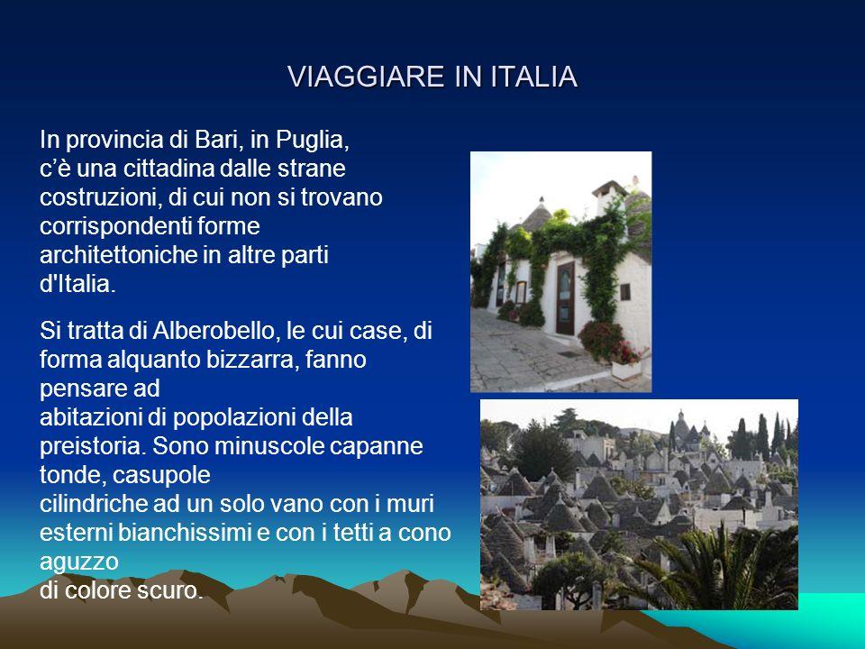 VIAGGIARE IN ITALIA In provincia di Bari, in Puglia,