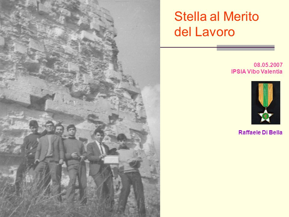 Stella al Merito del Lavoro 08.05.2007 IPSIA Vibo Valentia