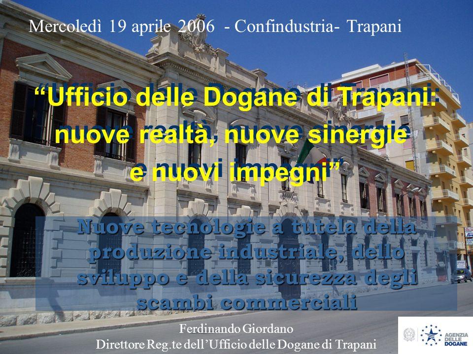 Ufficio delle Dogane di Trapani: nuove realtà, nuove sinergie