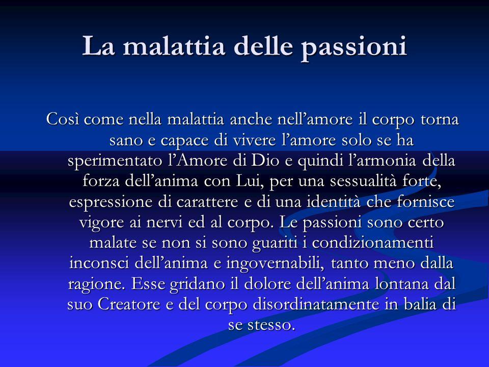 La malattia delle passioni