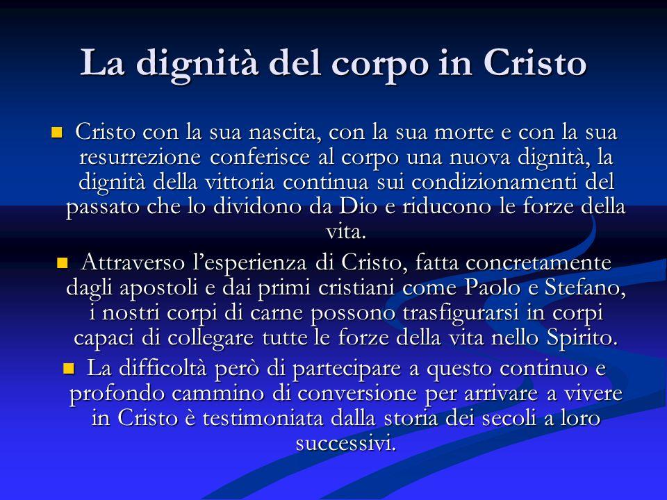 La dignità del corpo in Cristo