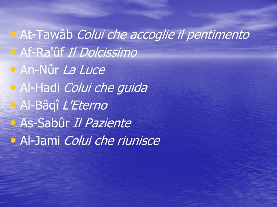 At-Tawâb Colui che accoglie il pentimento