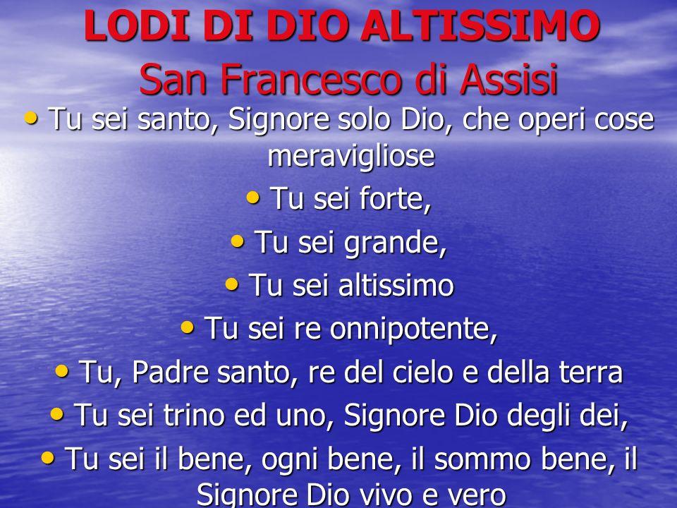 LODI DI DIO ALTISSIMO San Francesco di Assisi