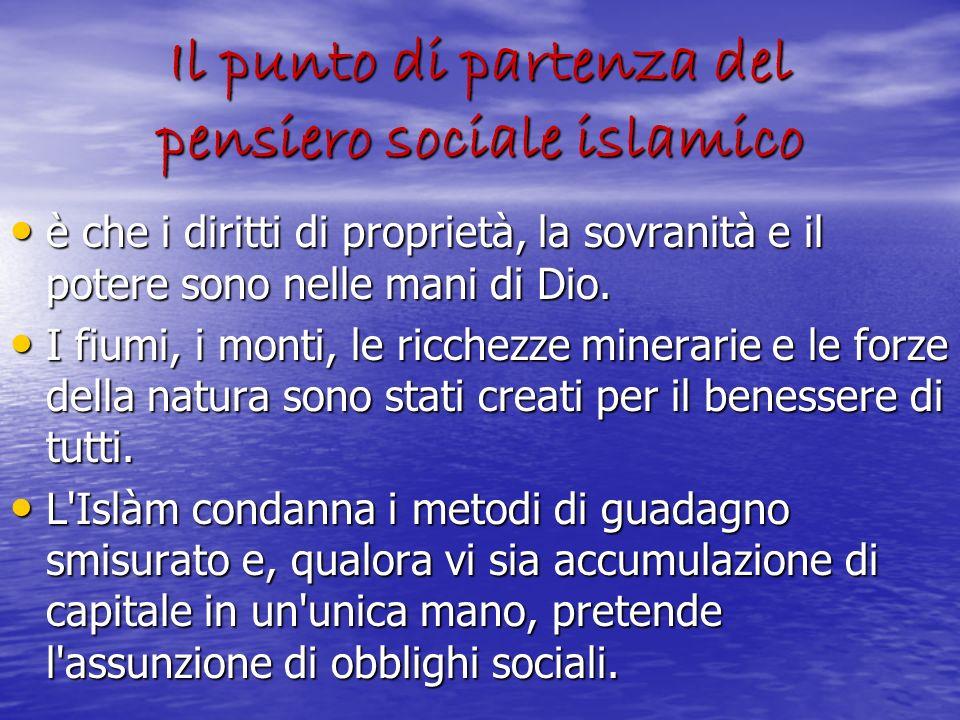 Il punto di partenza del pensiero sociale islamico