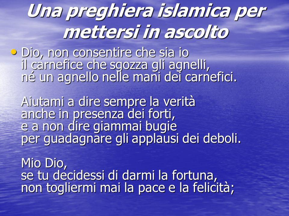 Una preghiera islamica per mettersi in ascolto