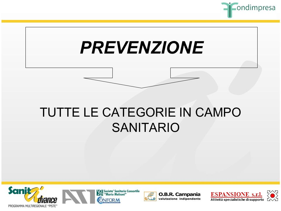 TUTTE LE CATEGORIE IN CAMPO SANITARIO