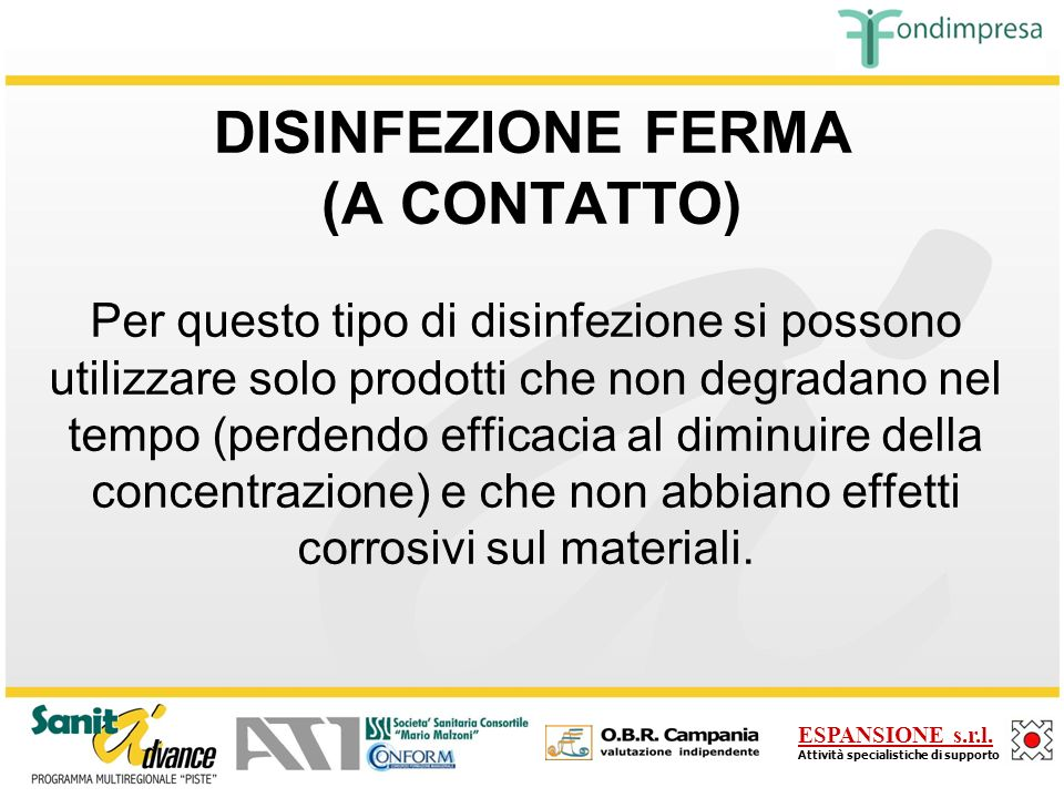 DISINFEZIONE FERMA (A CONTATTO)