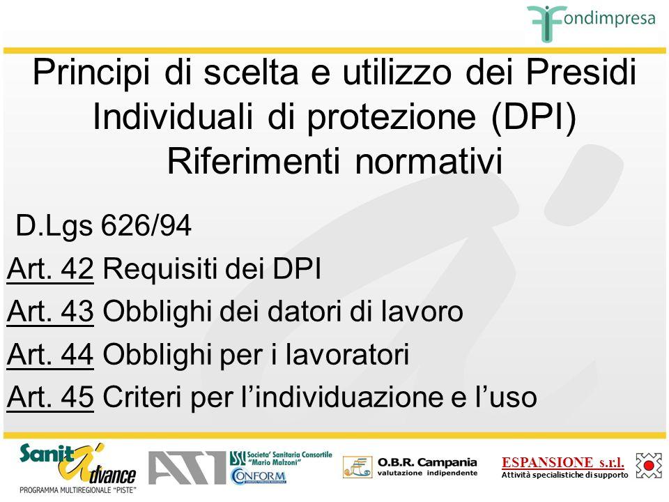Principi di scelta e utilizzo dei Presidi Individuali di protezione (DPI) Riferimenti normativi