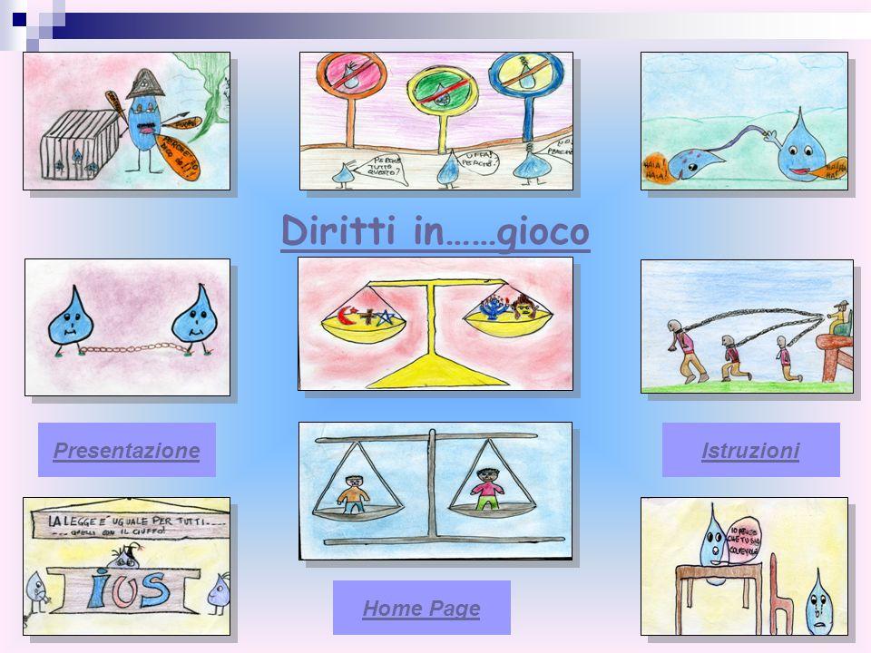 Diritti in……gioco Presentazione Istruzioni Home Page