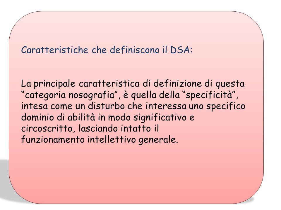 Caratteristiche che definiscono il DSA: