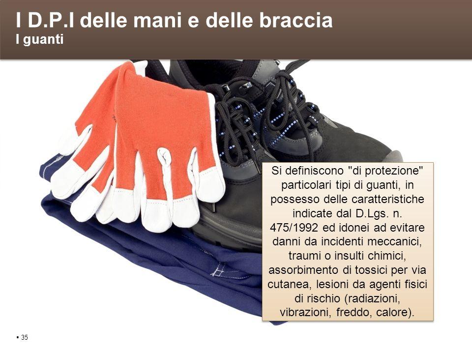 I D.P.I delle mani e delle braccia I guanti