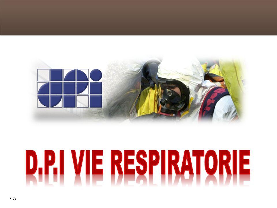 D.P.I vie respiratorie  59