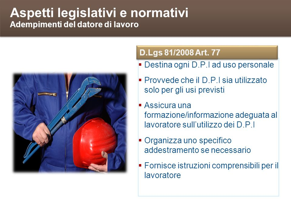 Aspetti legislativi e normativi Adempimenti del datore di lavoro